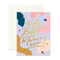 Fox & Fallow-Best mama Ever Card